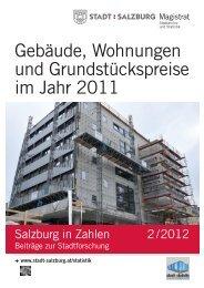 Gebäude, Wohnungen und Grundstückspreise im ... - Stadt Salzburg