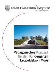 Pädagogisches Konzept & Organisation für KIGA ... - Stadt Salzburg