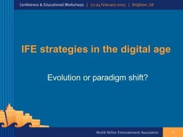 IFE strategies in the digital age - APEX, Airline Passenger ...