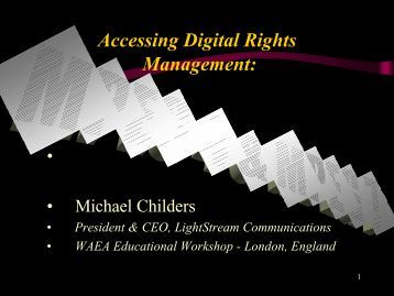 Accessing Digital Rights Management: