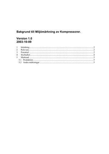 Bakgrund till Miljömärkning av Kompressorer. Version 1.0 2003-10-09