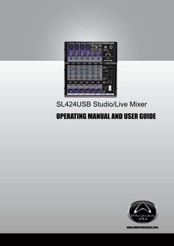 SL424USB Studio/Live Mixer OPERATING MANUAL ... - Lightsounds