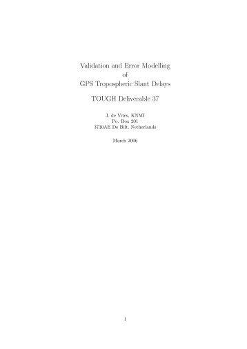 Validation and Error Modelling of GPS Tropospheric Slant ... - DMI