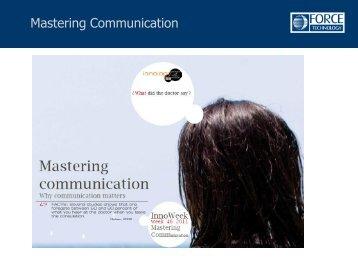 Mastering Communication – Why communication matters