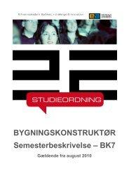 BYGNINGSKONSTRUKTØR Semesterbeskrivelse – BK7
