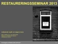 RESTAURERINGSSEMINAR 2013 - Rum - Arkitektskolen Aarhus