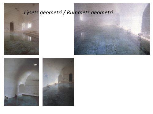 Lysets geometri / Rummets geometri