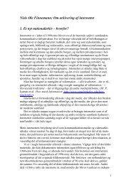 Niels Ole Finnemann: Om arkivering af internettet 1. Et nyt ...