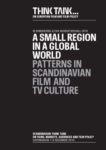 A SMALL REGION IN A GLOBAL WORLD ... - Filmthinktank.org