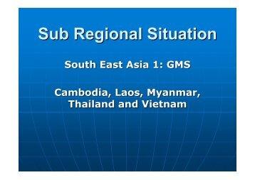 Sub Regional Situation