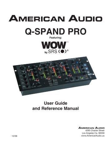 Q-Spand Pro User Manual - American Audio