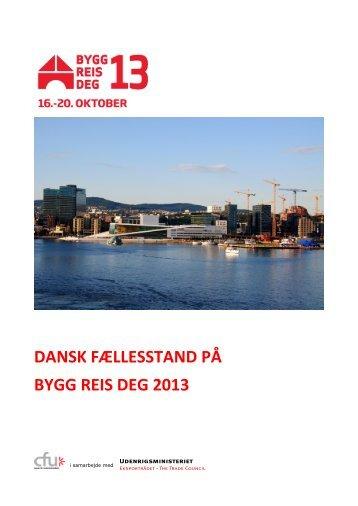 DANSK FÆLLESSTAND PÅ BYGG REIS DEG 2013 - FISH Norway