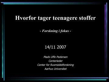 Hvorfor tager teenagere stoffer - Aarhus Universitet