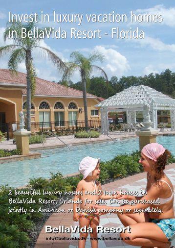 Invest in luxury vacation homes in BellaVida Resort ... - bellavida.dk