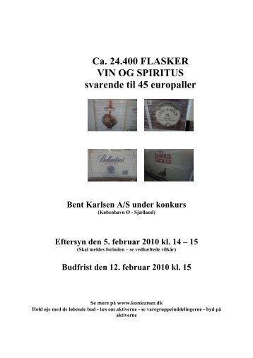 Ca. 24.400 FLASKER VIN OG SPIRITUS svarende til ... - konkurser.dk