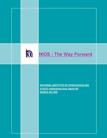 NIOS : The Way Forward - The National Institute of Open Schooling