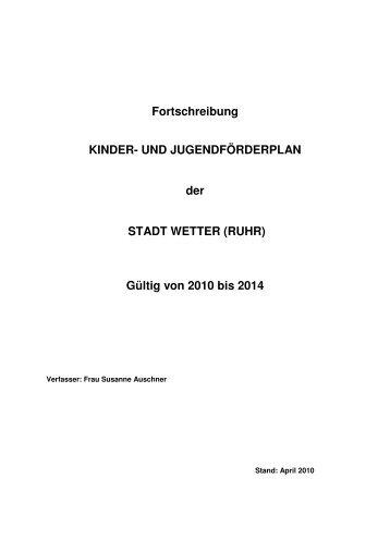 Kinder- und Jugendförderplan 2010-2014 - Stadt Wetter