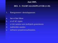 Juni 2005, DEL I: FLERVALGSOPGAVER (1-10) 1. Røntgenrøret i ...