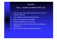 Juni 2011, DEL I: FLERVALGSOPGAVER (1-10) 1. Når man øger ...