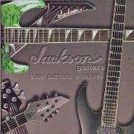 Jackson 2002 Catalog - Jackson® Guitars