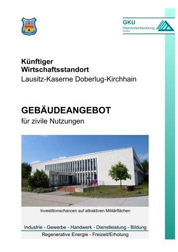 Lausitz-Kaserne Doberlug-Kirchhain - GKU Standortentwicklung ...