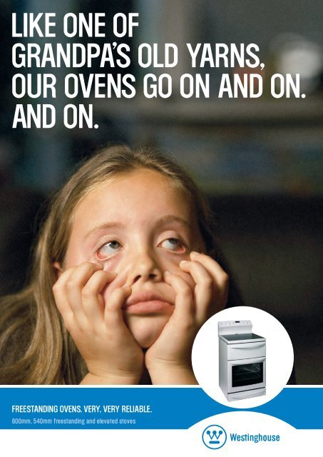 LIKE ONE OF GRANDPA'S OLD YARNS, OUR OVENS GO ON AND ...