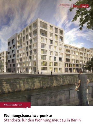 Wohnungsbauschwerpunkte - Senatsverwaltung für Stadtentwicklung