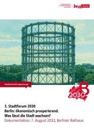 3. Stadtforum 2030 Berlin: ökonomisch prosperierend. Was lässt die ...