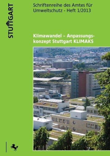 Klimawandel - Anpassungskonzept Stuttgart (KLIMAKS) - Stadtklima ...