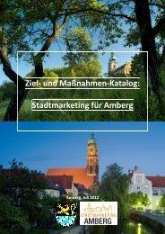 Ziel- und Maßnahmenkatalog Stadtmarketing Amberg