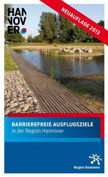 BARRIEREFREIE AUSFLUGSzIELE in der Region ... - Hannover.de