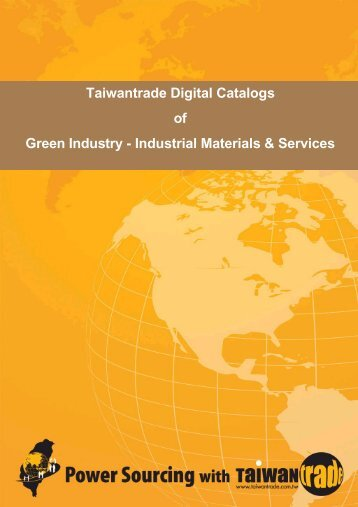 Taiwantrade Digital Catalogs of Green Industry - Industrial Materials ...