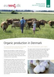 Organic production in Denmark - for Ministry of Food, Agriculture ...