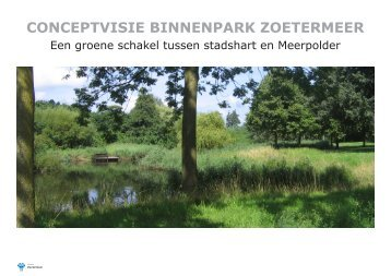 Bijlage 4 Conceptvisie Binnenpark Zoetermeer - Gemeente ...