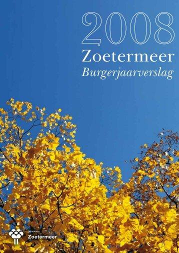 Burgerjaarverslag 2008.pdf - Gemeente Zoetermeer