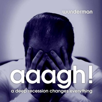 a deep recession changes everything - Wunderman books