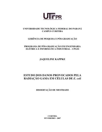 ESTUDO DOS DANOS PROVOCADOS PELA RADIAÇÃO ... - UTFPR