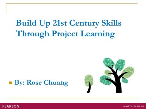 Build up 21st Century Skills Through Project Learning
