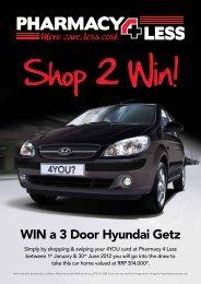 WIN a 3 Door Hyundai Getz - Pharmacy 4 Less