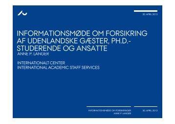 informationsmøde om forsikring af - International Academic Staff