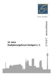 a n s i c h t e n S T A D T - Stadtplanungsforum Stuttgart