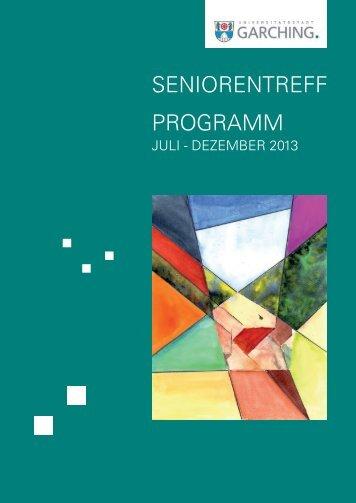 Programm Seniorentreff 2. Halbjahr 2013 - Stadt Garching b. München