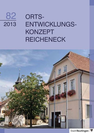 ORTS- ENTWICKLUNGS- KONZEPT REICHENECK