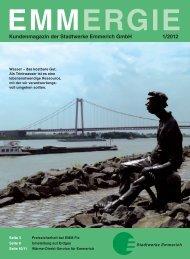 EMMERGIE Kundenmagazin der Stadtwerke Emmerich GmbH 1/2012