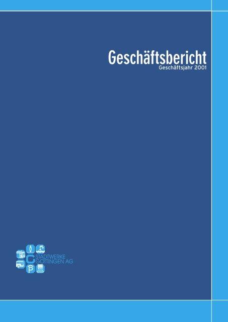 Geschäftsbericht 2001 - Stadtwerke Göttingen AG