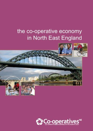 the co-operative economy in North East England - Co‑operatives ...
