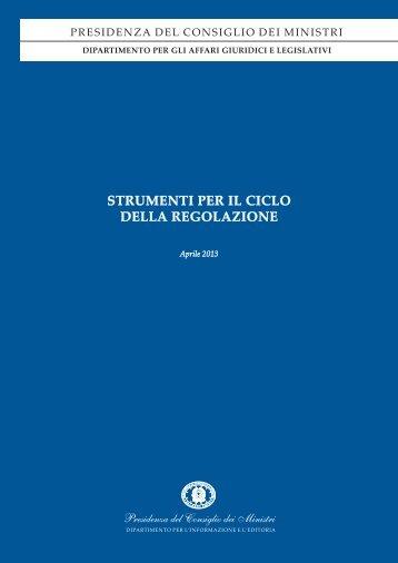 STRUMENTI PER IL CICLO DELLA REGOLAZIONE - Governo Italiano