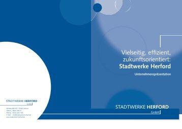 Zukunft zuverlässig gestalten. - Stadtwerke Herford GmbH