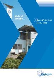Geschäftsbericht 2004 / 2005 - Stadtwerke Huntetal