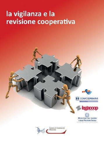 LA VIGILANZA E LA REVISIONE COOPERATIVA - Ministero del ...